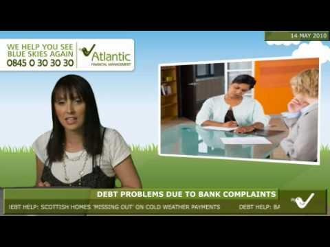 Debt problems due to bank complaints