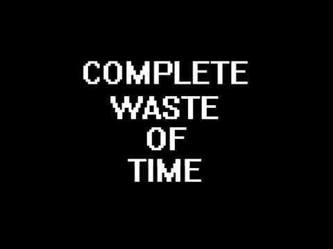Complete Waste Of Time trailer