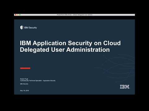 IBM Application Security on Cloud Demo: How to Effectively Delegate User Administration