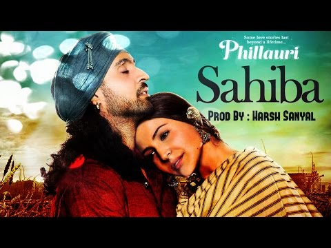 Sahiba - Instrumental Cover Mix (Phillauri)  | Harsh Sanyal |