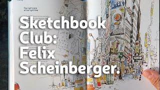 Sketchbook Club 18 Felix Scheinberger