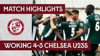 Woking 4 - 3 Chelsea U23 | Match Highlights
