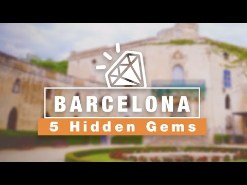 5 Hidden Gems | Things To Do in BARCELONA
