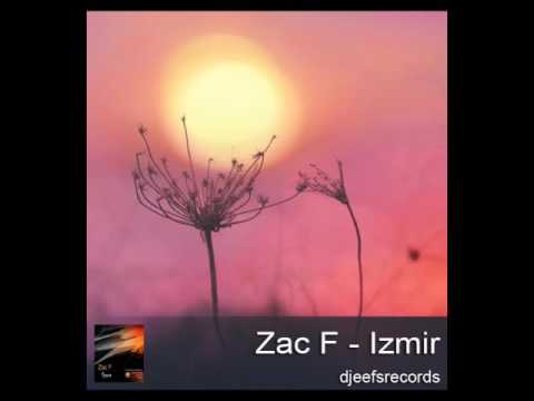 Zac F - Izmir (original mix)