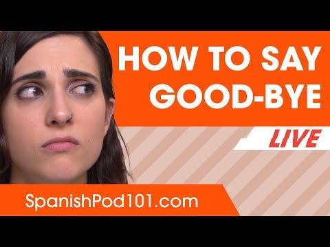 How u say bye in spanish