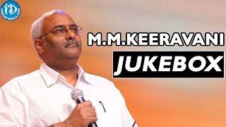 MM Keeravani Melody Hits || Video Songs Jukebox || Music Director MM Keeravani