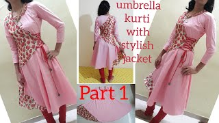 full flair umbrella kurti with stylish jacket cutting stitching part 1