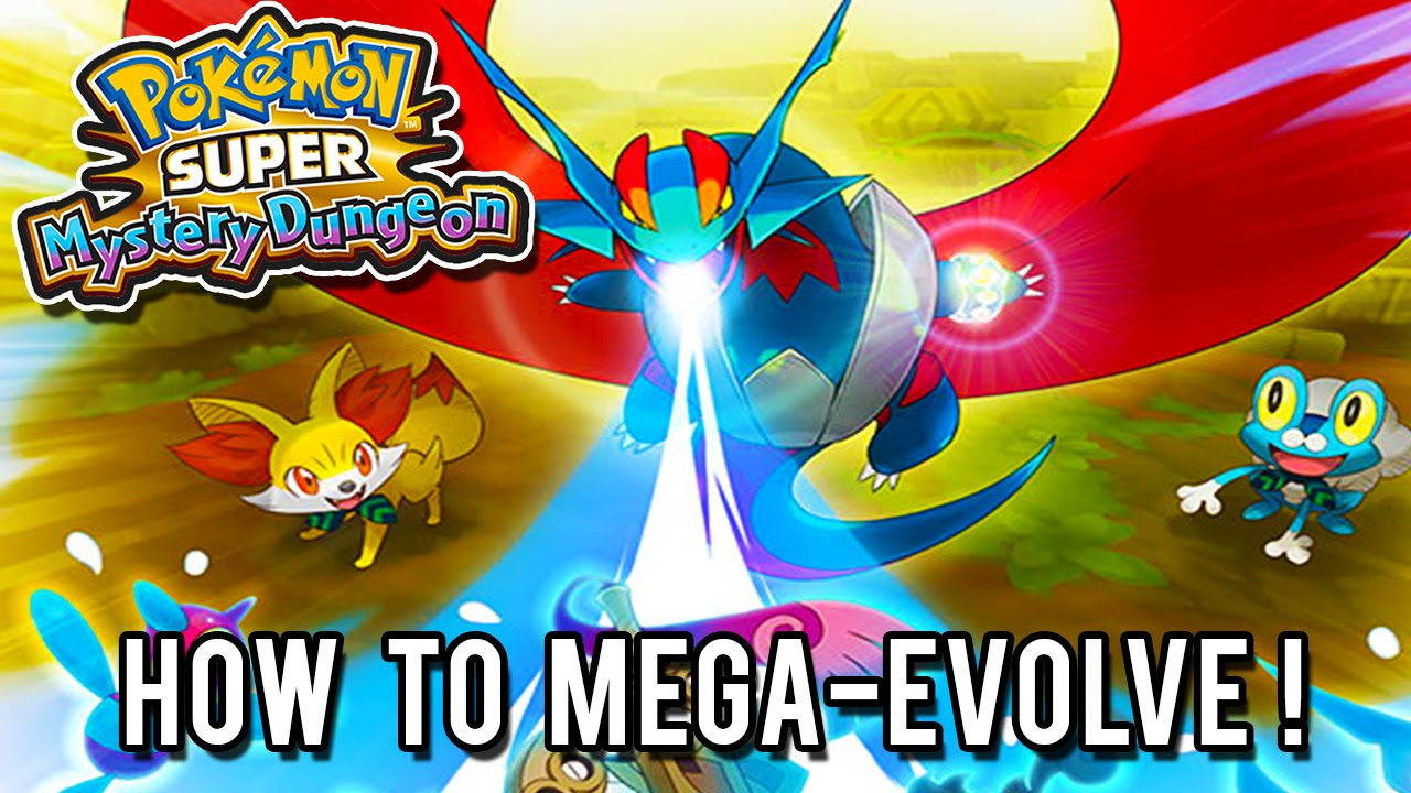 Pok mon super mystery dungeon how to mega evolve youtube - How to mega evolve a pokemon ...