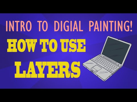 Intro To Digital Painting – How to Use Layers – Adobe Photoshop