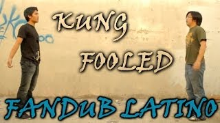 Kung Fooled Fandub Latino by Longcat
