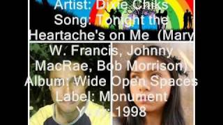 Dixie Chicks - Tonight the heartache