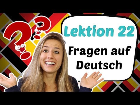 GERMAN LESSON 22 - Asking QUESTIONS in German 🤓🤓🤓