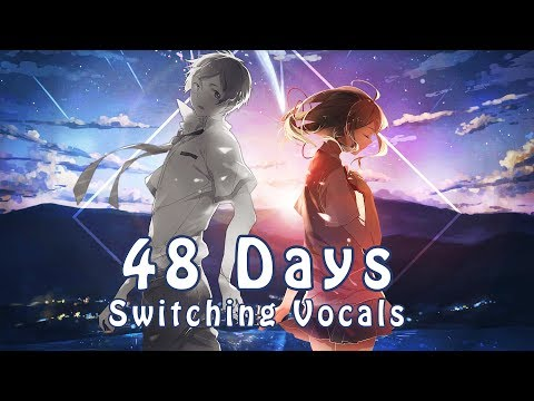 Nightcore - 48 Days Switching Vocals Shae Delea & Lilith Is Gone  -