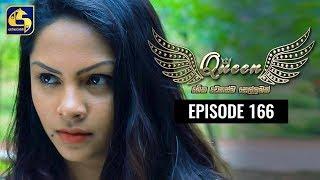 Queen Episode 166 || ''ක්වීන්'' || 31st March 2020 Thumbnail