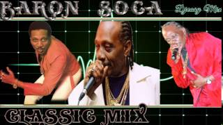 Baron Soca Classic Best of The Best MixDown  Mix by djeasy