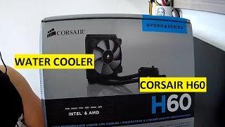 unboxing watercooler corsair hydro series h60 cw 9060007 ww 2016
