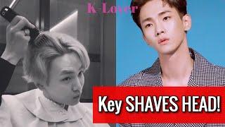 (VIDEO INSIDE) SHINEE's Key Shocks Fans By Shaving His Head & Asks Fans To