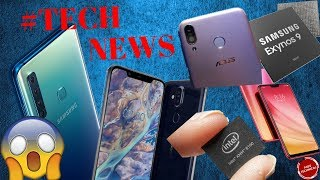 SAMSUNG GALAXY A9 LAUNCH DATE| INTEL 5G| MYSTERIOUS REALME DEVICE LEAK| NOKIA 8.1| ASUS..