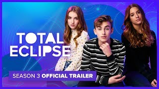 Total Eclipse  Season 3  Official Trailer