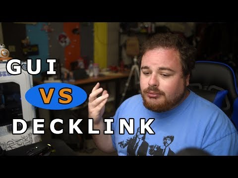 The Truth About GUI And Decklink