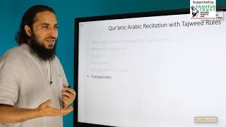 "0.1 - ""Qur'anic Arabic Recitation with Tajweed Rules"" - Introduction: Part 1"