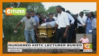 Murdered KMTC lecturer buried today in Kitui