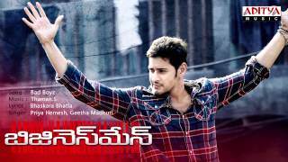 Businessman Telugu Movie | Bad Boyz Full Song