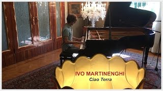 Ivo Martinenghi - Ciao Terra