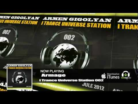 Armage - i Trance Universe Station 002 | Mix, Progressive, Club, Dance | Trance Music HD VIdeo