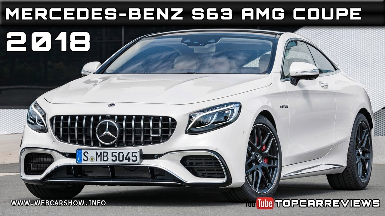 2018 mercedes benz s63 amg coupe review rendered price for Mercedes benz amg s63 price