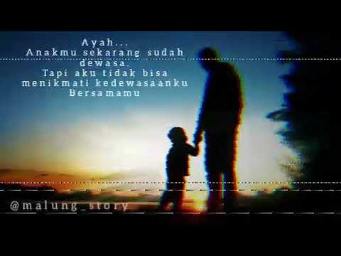 Titip Rindu Buat Ayah Story WA