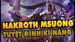 Msuong cầm Nakroth tuyệt đỉnh kĩ năng - Rưng team bạn khóc