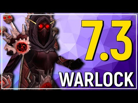 FUN OR NOT? The Warlock - Legion Patch 7.3 Class Review [Destruction, Affliction & Demonology]