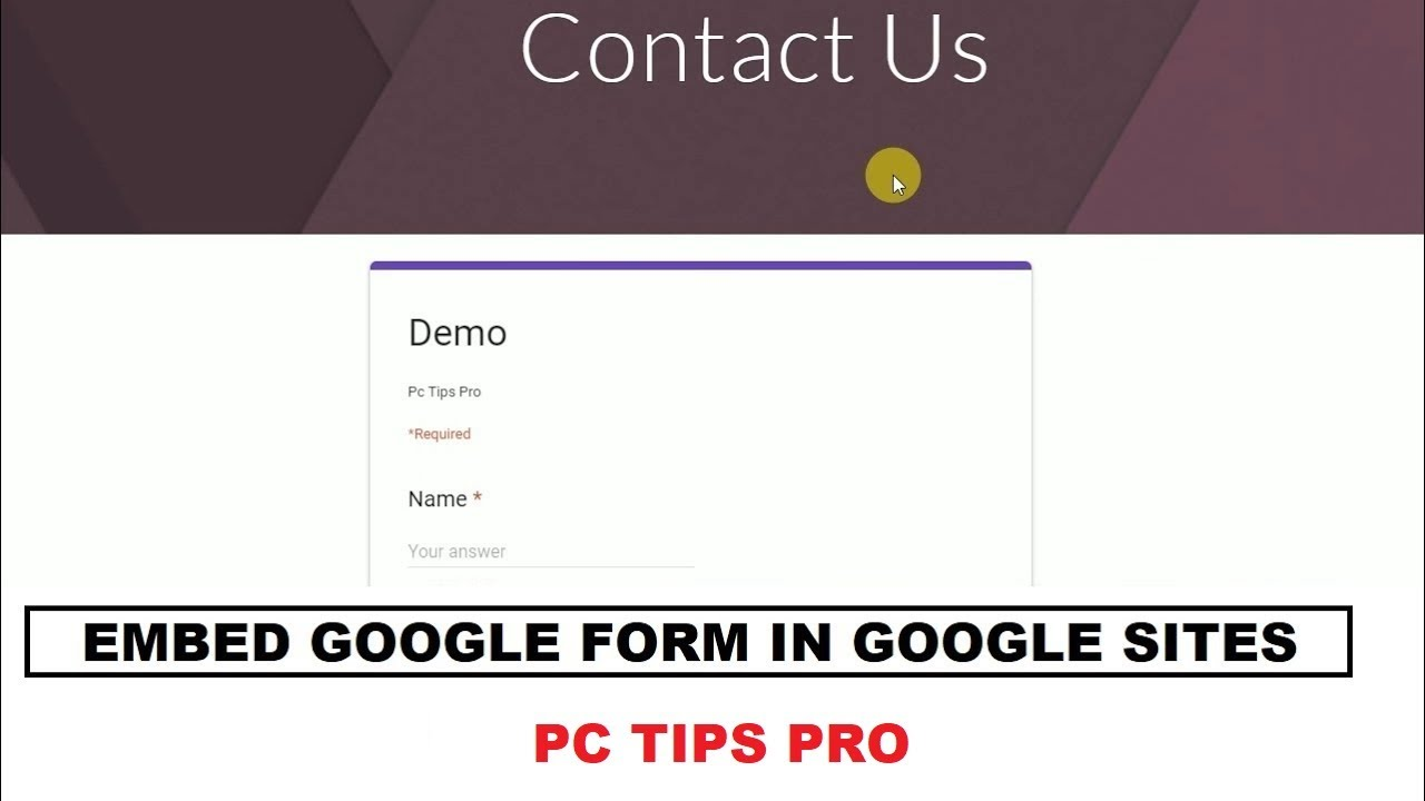 How To Embed Google Form In Google Sites Google Sites Tutorials