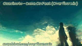 Quasimoto - Come On Feet (Overflow Mix)