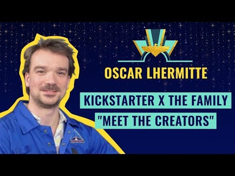 "Kickstarter X The Family ""MEET THE CREATORS"" [FR]"