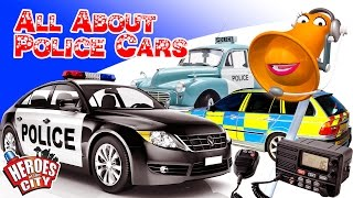 All about Police Cars - Heroes of the City - Educational and fun learning | Car Cartoons