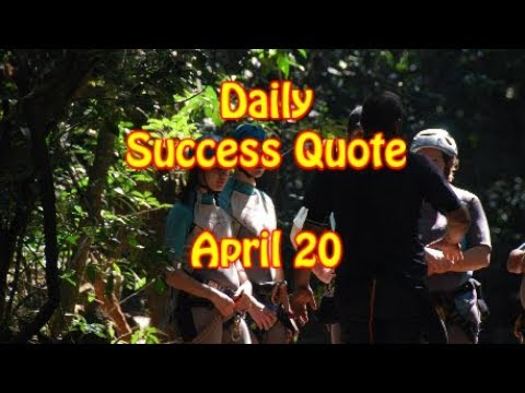 Daily Success Quote April 20