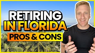 Retiring in Florida Pros and Cons