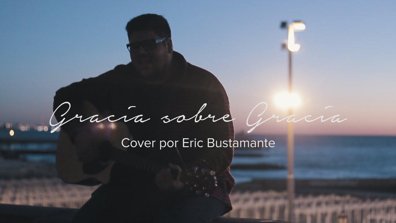 gracia-sobre-gracia-marcos-brunet-cover-por-eric-bustamante-eric-bustamante