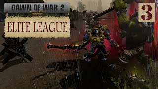 Dawn of War 2: Retribution - Elite League Show #3
