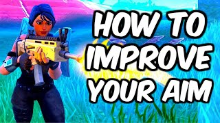 How To Improve Your Fortnite Aim! (Console + PC)