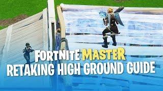 Retaking High Ground Guide (Fortnite Battle Royale)