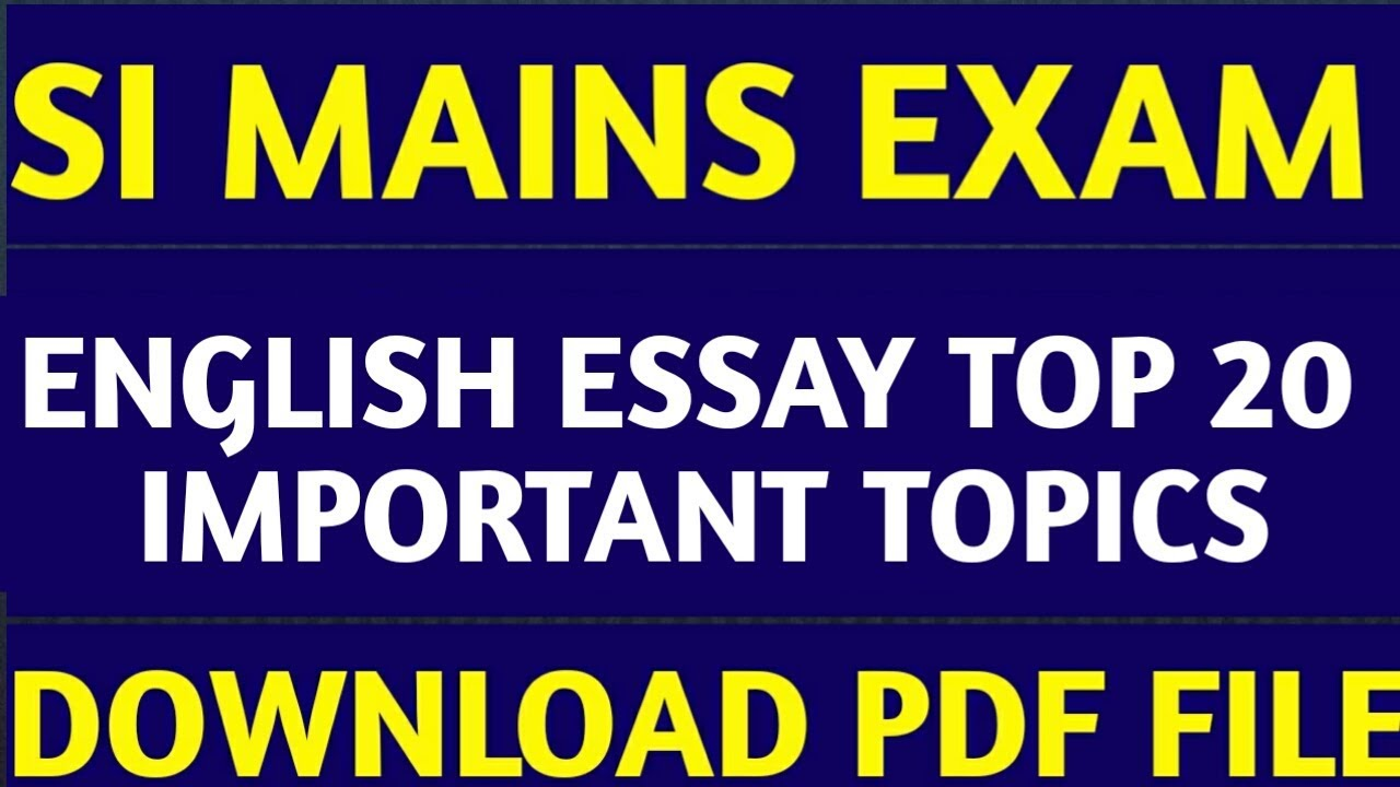 si mains english language essay topics download pdf file  si mains  si mains english language essay topics download pdf file  si mains english essay paper writing service also essay examples for high school students proposal essay sample