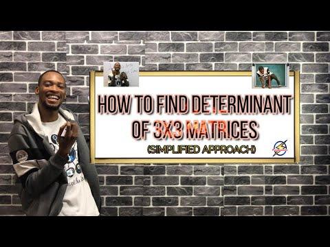 Determinant of 3X3 Matrix | Jamb And Post UTME Mathematics