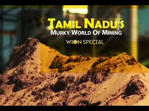 WION Special: Tamil Nadu's Murky World Of Mining