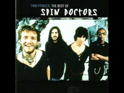 Spin Doctors - Two Princes (Lyrics In Description)