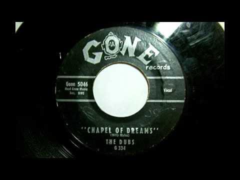 The Dubs - Chapel Of Dreams 45 rpm!