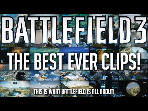 THE BEST EVER MOMENTS IN BATTLEFIELD 3!