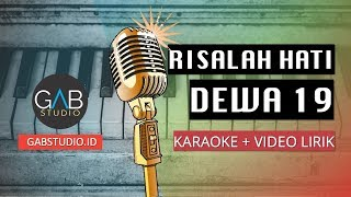 Dewa 19 Risalah Hati Karaoke Piano Version Female